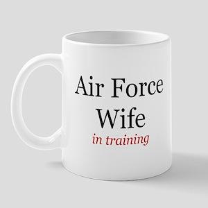 Air Force Wife in training Mug