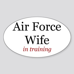 Air Force Wife in training Oval Sticker