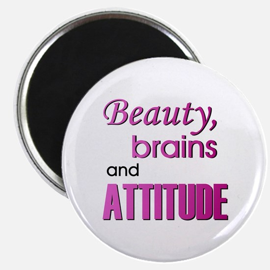 """""""Beauty Brains and Attitude"""" Magnet"""