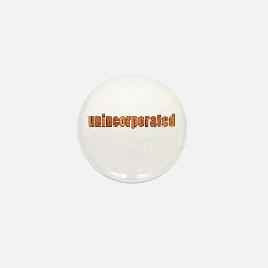 Unincorporated Mini Button