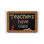 Teachers Have Class Rectangle Magnet (10 pack)