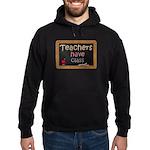Teachers Have Class Hoodie (dark)