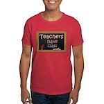Teachers Have Class Dark T-Shirt