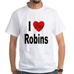 I Love Robins (Front) White T-Shirt