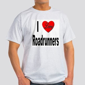 I Love Roadrunners (Front) Ash Grey T-Shirt