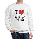 I heart birthday parties Sweatshirt