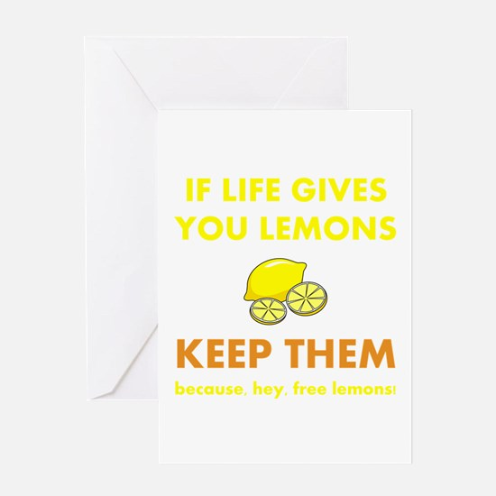 Life Gives You Lemons Greeting Card