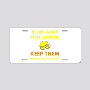 Life Gives You Lemons Aluminum License Plate