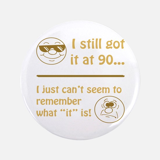 """Funny Faces 90th Birthday 3.5"""" Button"""