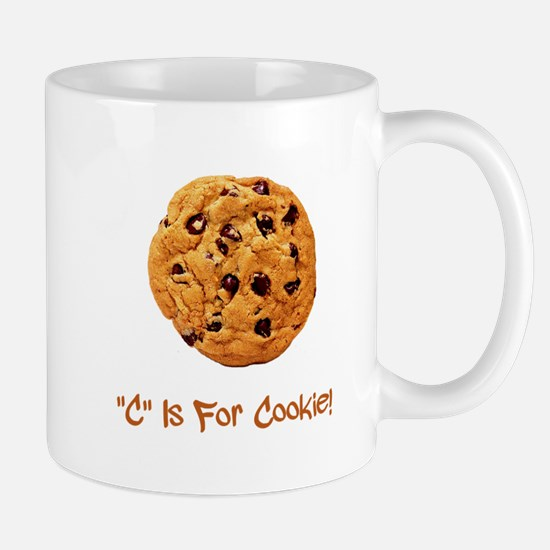 """C"" Is For Cookie Mug"