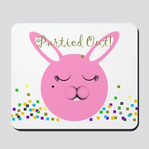 Partied Out Bunny Mousepad