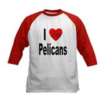 I Love Pelicans (Front) Kids Baseball Jersey