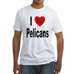I Love Pelicans (Front) Fitted T-Shirt