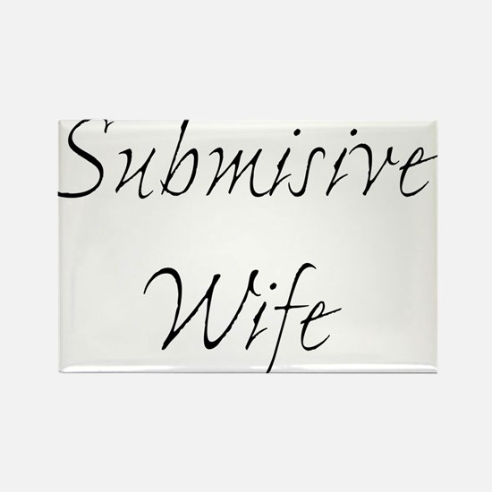 Submisive Wife Rectangle Magnet