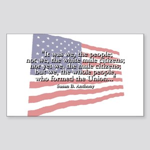 Susan B. Anthony: We The People Quote Sticker (Rec