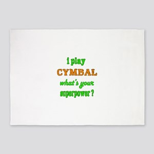 I play Cymbal what's your superpowe 5'x7'Area Rug