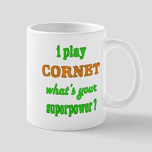 I play Cornet what's your superp 11 oz Ceramic Mug