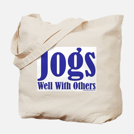 Jogs Well With Others Tote Bag