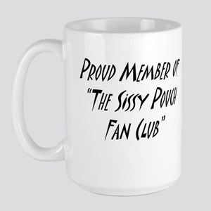 Sissy Pouch Fan Club Large Mug