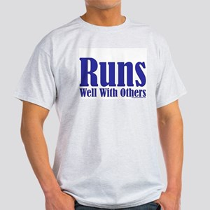 Runs Well With Others Ash Grey T-Shirt