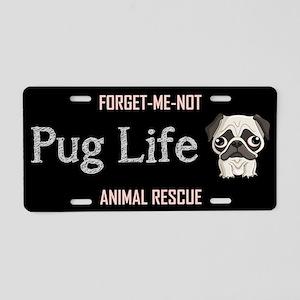 PUG LIFE! Aluminum License Plate