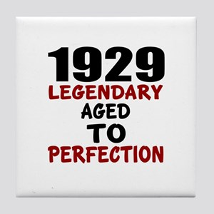 1929 Legendary Aged To Perfection Tile Coaster
