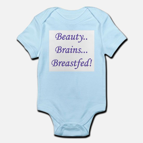Beauty, Brains, Breastfed! Infant Creeper