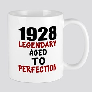 1928 Legendary Aged To Perfectio 11 oz Ceramic Mug