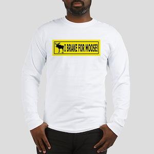 BRAKEFORMOOSE1 Long Sleeve T-Shirt