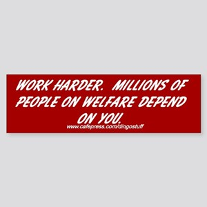 """Work Harder"" Bumper Sticker"
