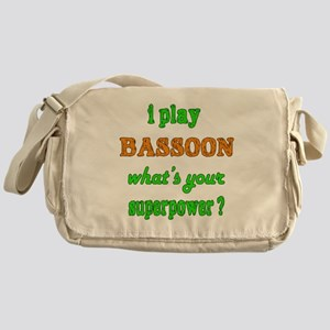 I play Bassoon what's your superpowe Messenger Bag