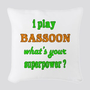 I play Bassoon what's your sup Woven Throw Pillow