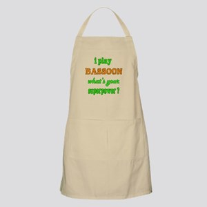 I play Bassoon what's your superpower Light Apron