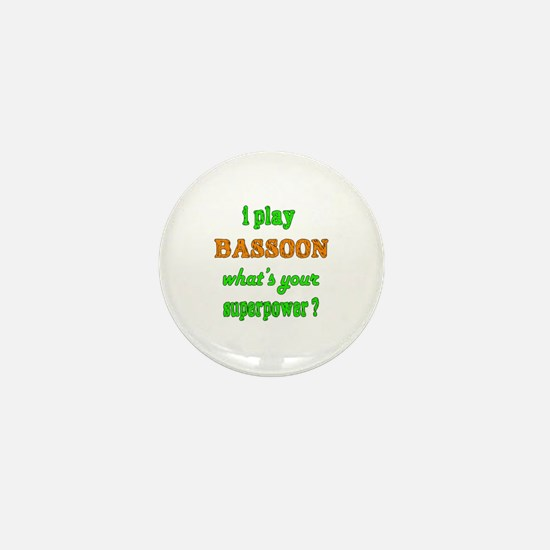 I play Bassoon what's your superpower Mini Button