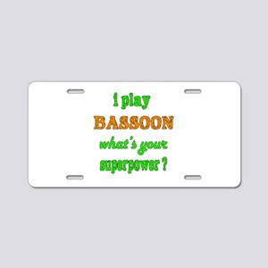 I play Bassoon what's your Aluminum License Plate