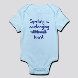 Spelling Is Hard Infant Bodysuit