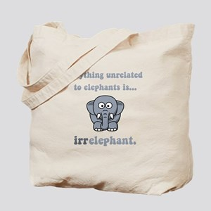 Irrelephant Tote Bag