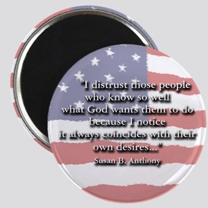Susan B. Anthony: God And Desires Quote Magnet