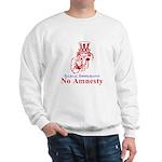 No Amnesty Red Uncle Sweatshirt