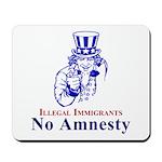 No Amnesty Blue Uncle Mousepad