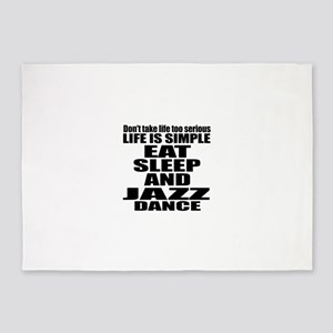 Life Is Simple Eat Sleep And Jazz 5'x7'Area Rug