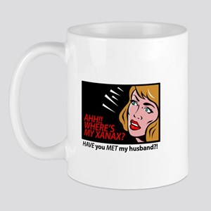 AHH! I need a xanax Mug