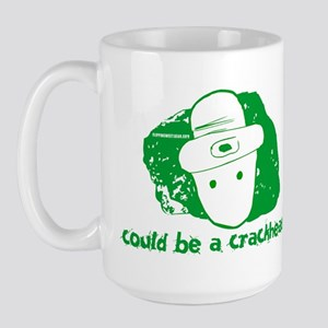 Could be a crackhead? Large Mug
