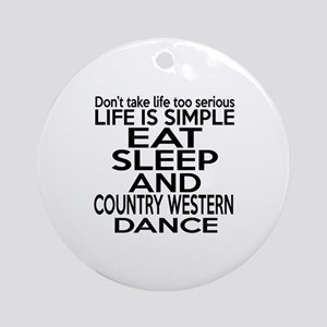 Life Is Simple Eat Sleep And Contem Round Ornament