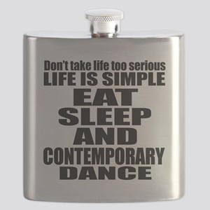 Life Is Simple Eat Sleep And Contemporary Flask