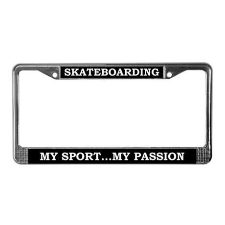 Skateboarding My Passion License Plate Frame