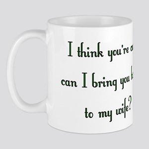 you're cute... Mug
