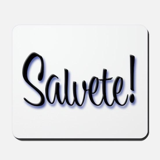 "Salvete! ""Hello!"" in Latin Mousepad"