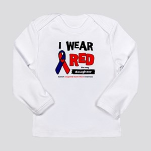 I wear red for my daughter Long Sleeve Infant T-Sh
