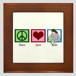 Peace Love Mom Framed Tile